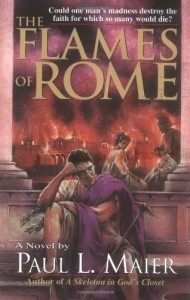 The Flames of Rome - Paul L. Maier