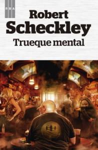 Trueque mental - Robert Sheckley, Nieves Gamonal