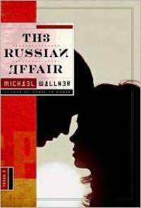 The Russian Affair - Michael Wallner, John Cullen