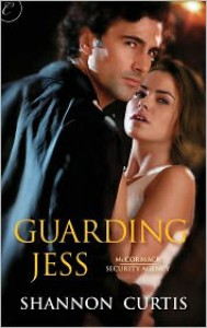 Guarding Jess - Shannon Curtis