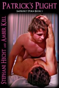 Patrick's Plight - Stephani Hecht, Amber Kell