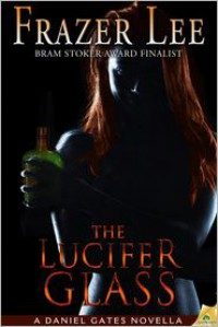 The Lucifer Glass -