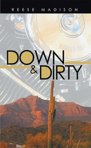 Down & Dirty - Reese Madison