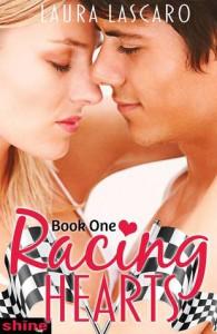 Racing Hearts: Book One - Laura Lascarso