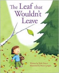 The Leaf That Wouldn't Leave - Trish Trinco, Bryan Langdo