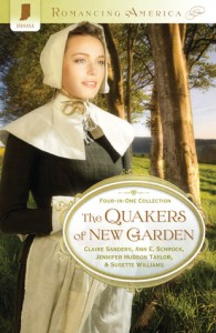 The Quakers of New Garden - Claire Sanders, Ann E. Schrock, Jennifer Hudson Taylor, Susette Williams