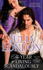 The Year of Living Scandalously - Julia London