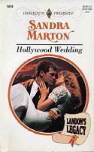 Hollywood Wedding - Sandra Marton