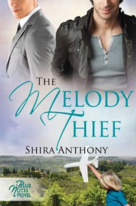 The Melody Thief (Blue Notes) - Shira Anthony