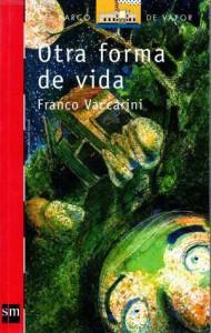 Otra forma de vida - Franco Vaccarini