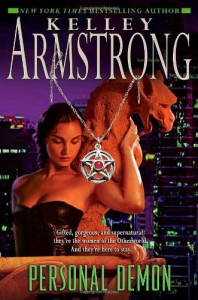 Personal Demon (Women of the Otherworld, Book 8) - Kelley Armstrong