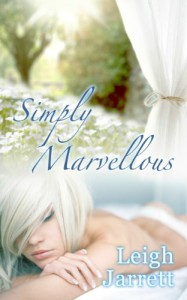 Simply Marvellous - Leigh Jarrett