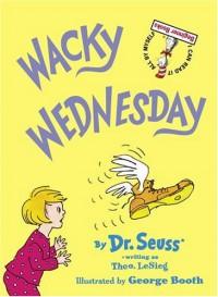 Wacky Wednesday (Beginner Books(R)) - Theo LeSieg