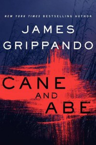 Cane and Abe - James Grippando