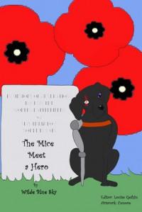 The Mice Meet a Hero - Wilde Blue Sky