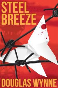 Steel Breeze - Douglas Wynne