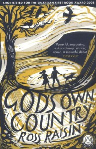 God's Own Country - Ross Raisin