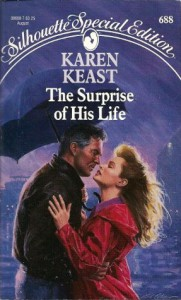 The Surprise Of His Life (Silhouette Special Edition #688) - Karen Keast