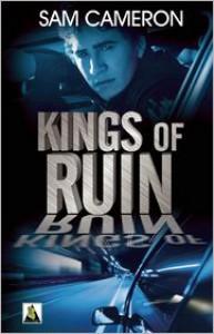 Kings of Ruin - Sam  Cameron