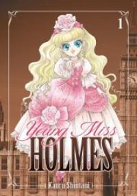 Young Miss Holmes Vol. 1 - Kaoru Shintani