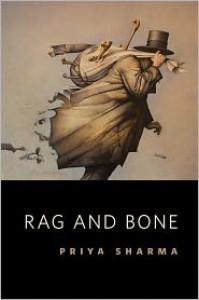 Rag and Bone - Priya Sharma