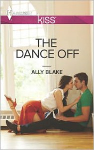 The Dance Off (Harlequin Kiss Series #45) - Ally Blake