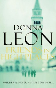 Friends in High Places  - Donna Leon