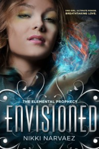 Envisioned (The Elemental Prophecy #1) - Nikki Narvaez