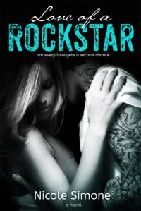 Love of a Rockstar - Nicole Simone