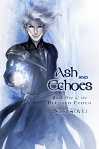 Ash and Echoes  - Augusta Li