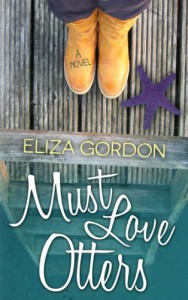 Must Love Otters - Eliza Gordon