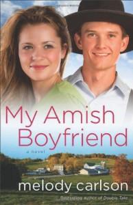 My Amish Boyfriend - Melody Carlson