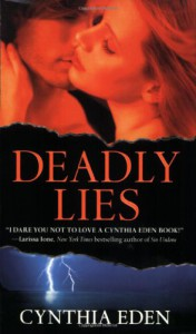 Deadly Lies - Cynthia Eden