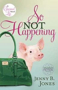 So Not Happening - Jenny B. Jones
