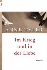 Im Krieg Und In Der Liebe - Anne Tyler
