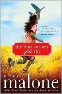 The Four Corners of the Sky - Michael Malone