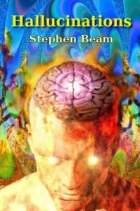 Hallucinations - Stephen Beam