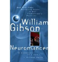 Neuromancer (Sprawl Trilogy, #1) - William Gibson
