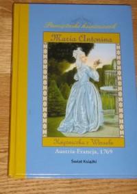 Maria Antonina. Księżniczka z Wersalu - Kathryn Lasky