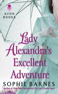 Lady Alexandra's Excellent Adventure - Sophie Barnes
