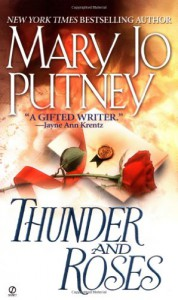Thunder and Roses (Signet Historical Romance) - Mary Jo Putney
