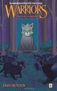 The Lost Warrior (Warriors #1) - Dan Jolley;Erin Hunter