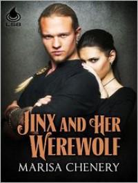 Jinx and Her Werewolf - Marisa Chenery