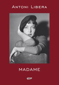 Madame - Antoni Libera
