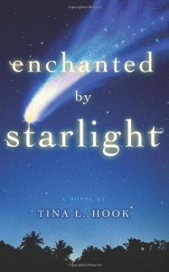 Enchanted by Starlight - Tina L. Hook