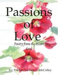 Passions of Love - Victoria L. McColley