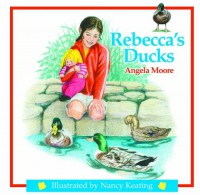 Rebecca's Ducks - Angela Moore