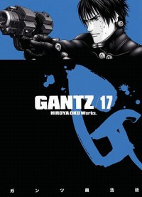 Gantz, Vol. 17 (Gantz, #17) - Hiroya Oku