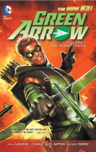 Green Arrow, Vol. 1: The Midas Touch - Ignacio Calero, Ray McCarthy, J.T. Krul, Keith Giffen, George Pérez, Dan Jurgens