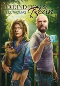 Hound Dog & Bean - B.G. Thomas
